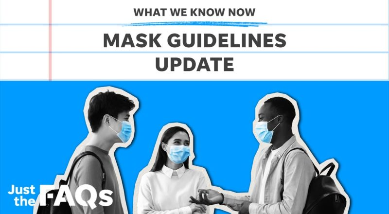COVID-19: Here's why the CDC is reconsidering masks, other mandates | Just the FAQs 1