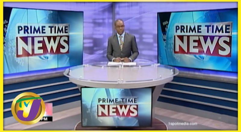 Jamaican News Headlines | TVJ News - July 26 2021 1