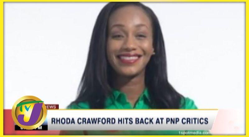 Rhoda Crawford Hits Back at PNP Critics | TVJ News - July 26 2021 1