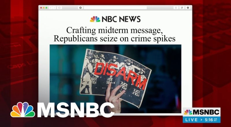 GOP Planning To Use Crime As Central Midterm Message | MSNBC 1