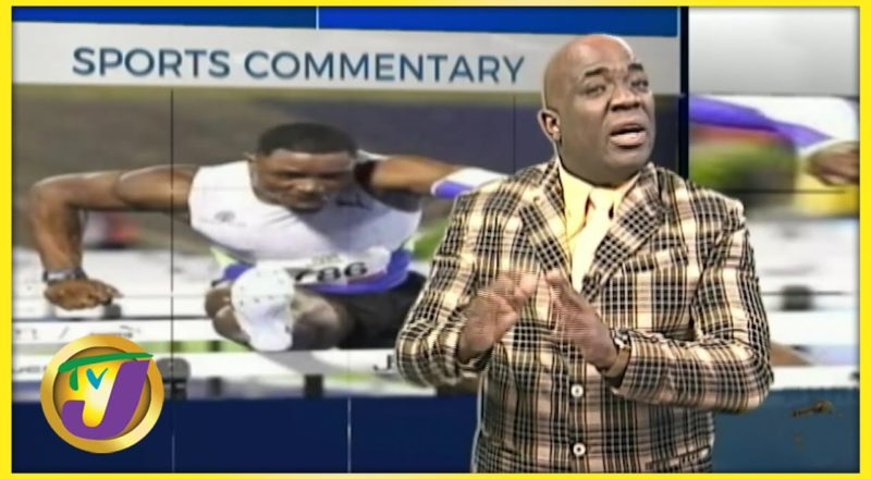 Jamaica's National Trials | TVJ Sports Commentary - July 2 2021 1