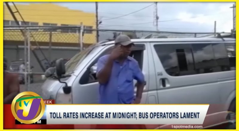 Toll Rates Increase at Midnight; Bus Operators in Jamaica Lament   TVJ Business Day - July 2 2021 1