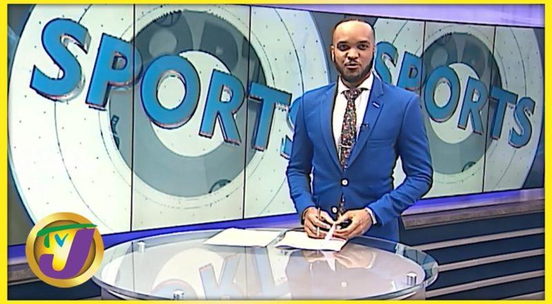 Jamaican Sports News Headlines - July 3 2021 2
