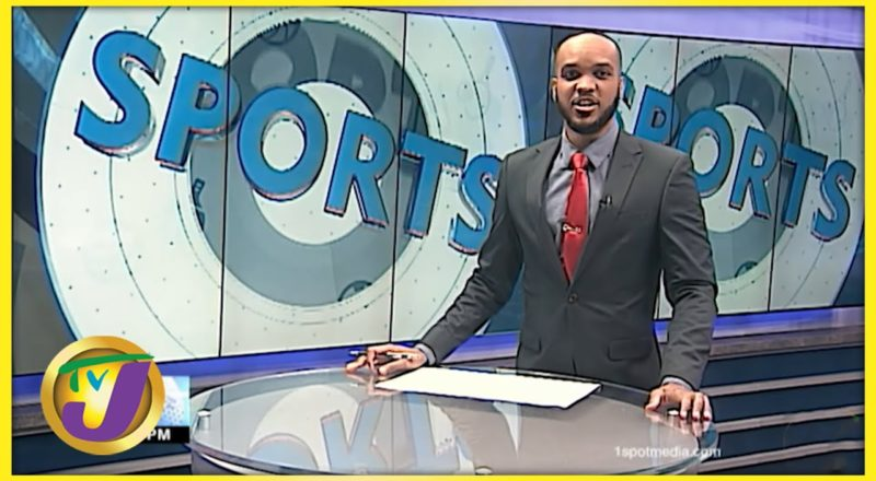 Jamaican Sports News Headlines - July 5 2021 1