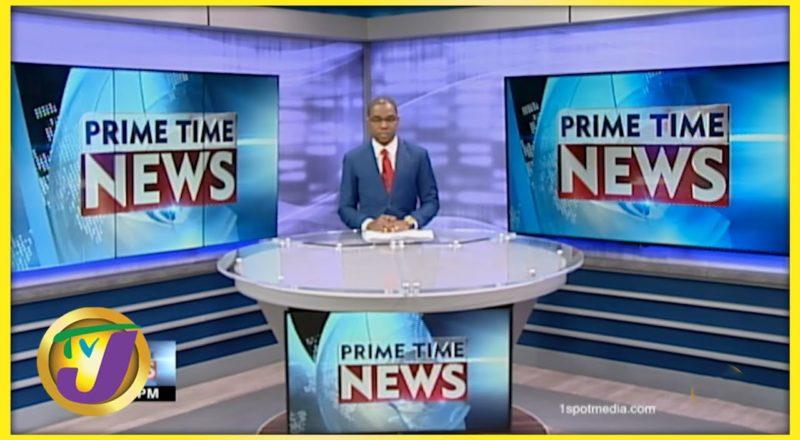 Jamaican News Headlines   TVJ News - July 7 2021 1
