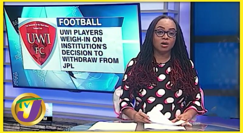 UWI Players Commenting on Institution's Withdrawal from Jamaica Premier League - July 8 2021 1