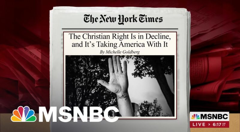 As The Christian Right Is Declining, They Become Hard-Edged, Says Writer 3