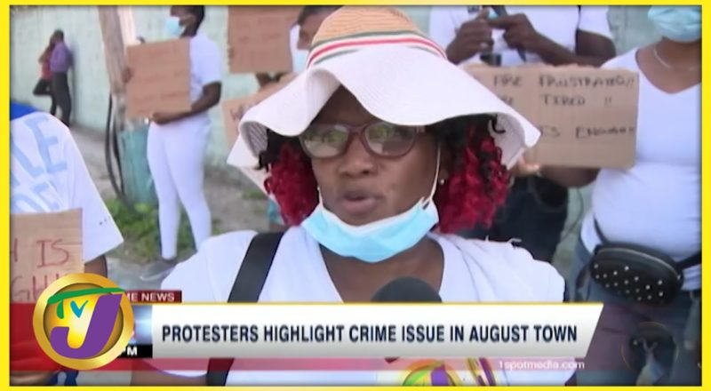 Protesters Highlight Crime Issue in August Town St. Andrew, Jamaica | TVJ News 1