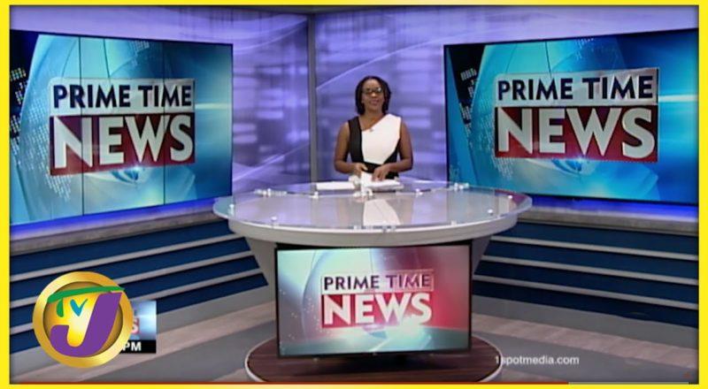 Jamaica News Headlines   TVJ News - July 12 2021 1