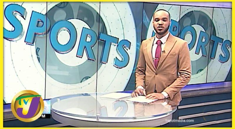 Jamaican Sports News Headlines - July 13 2021 1