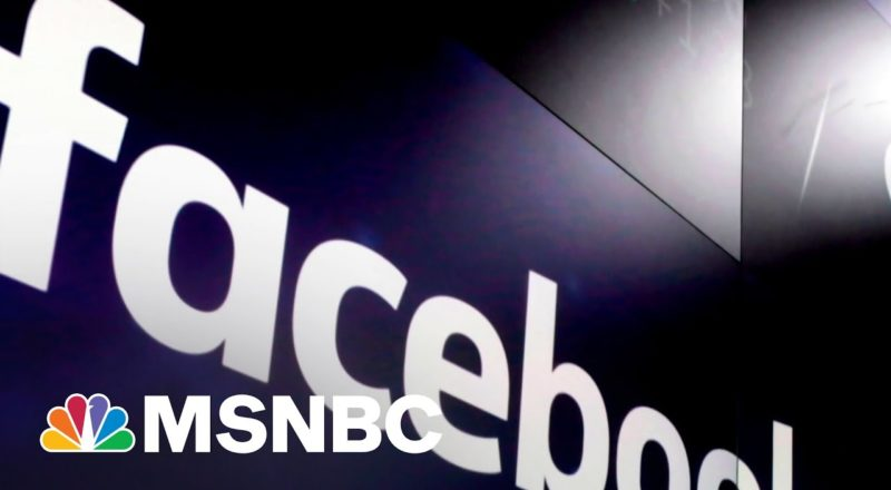 Reporters Uncover Revelations About Facebook During Trump Era   MSNBC 2