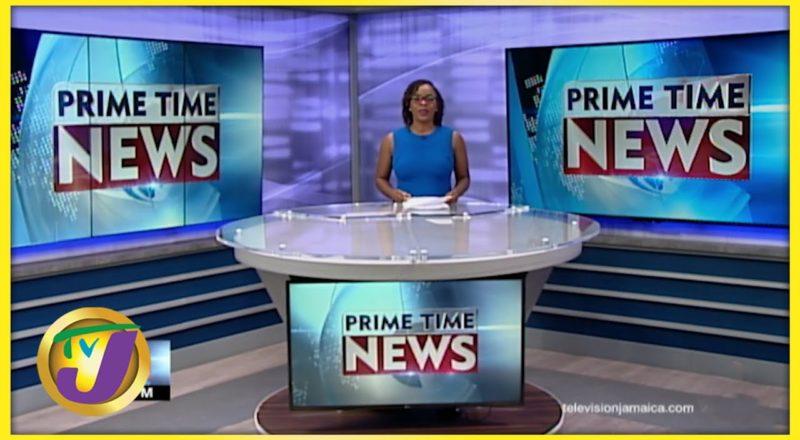 Jamaican News Headlines | TVJ News - July 13 2021 1