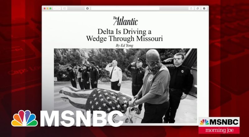 How The Delta Variant Is 'Crushing Morale' In Missouri | MSNBC 1