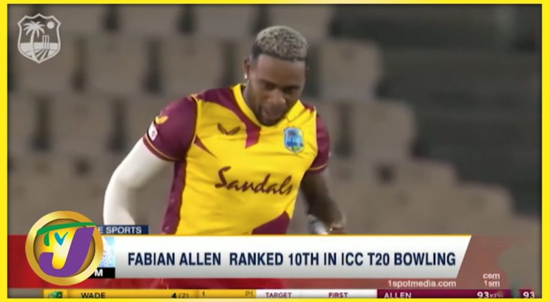 Jamaican Fabian Allen Ranked 10th in ICC T20 Bowling - July 16 2021 1