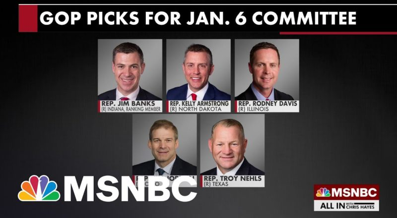 McCarthy Names GOP Reps Who Voted To Overturn Election To Jan. 6 Committee 7