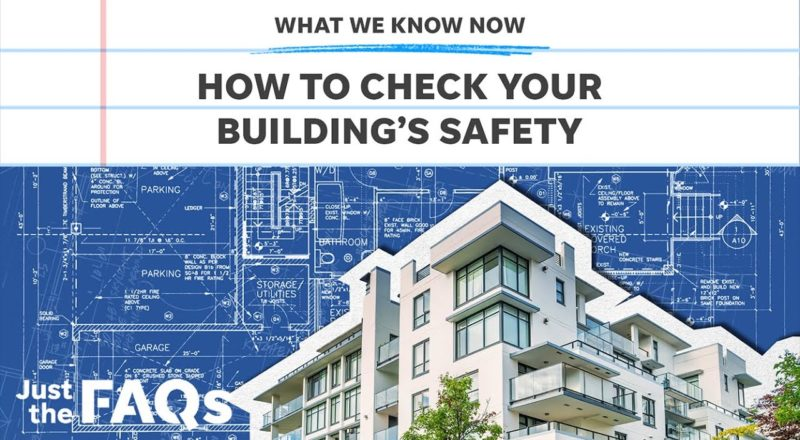 Building safety you should know following Surfside condo collapse | Just the FAQS 1