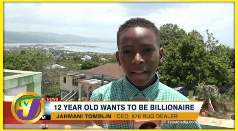 12 Yr Old Jamaican Boy Wants to be a Billionaire | TVJ News - July 19 2021 1