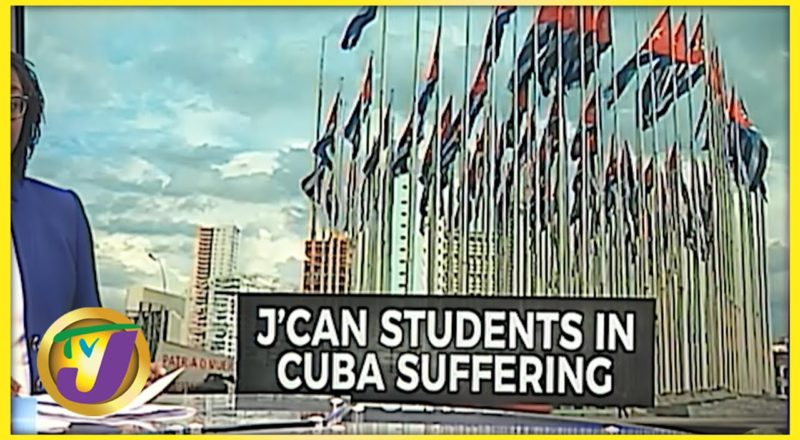 Jamaican Medical Students in Cuba Desperate for Help | TVJ News - July 20 2021 1