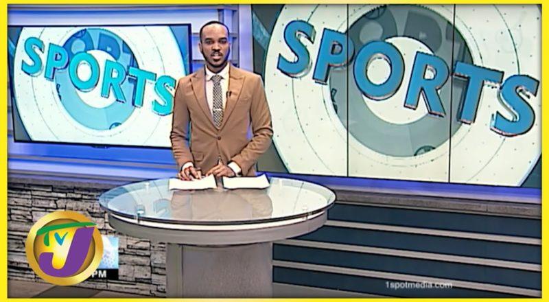 Jamaican Sports News Headlines - August 2 2021 1