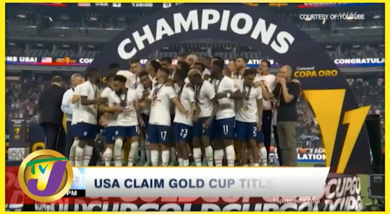 USA Claim Gold Cup Title | TVJ News - August 2 2021 1
