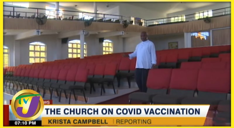 Churches to be Used as Vaccine Sites?   TVJ News - August 20 2021 1
