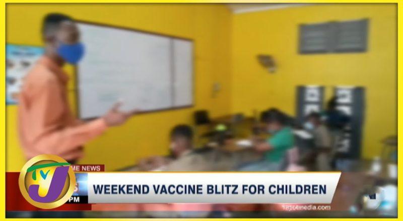 Weekend Vaccine Blitz for Children   TVJ News - August 20 2021 1