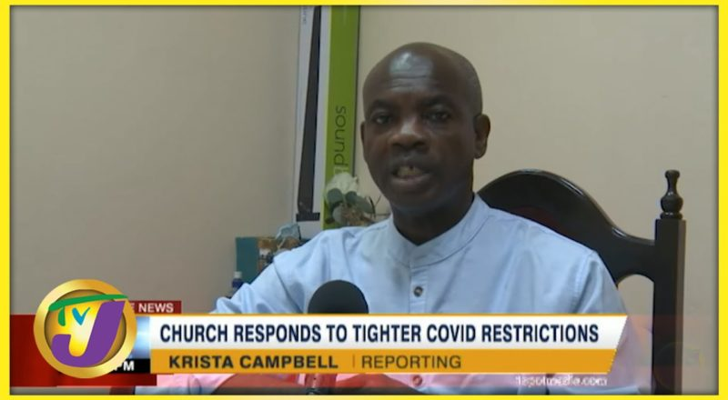 Church Responds to Tighter Covid Restrictions   TVJ News - August 21 2021 1