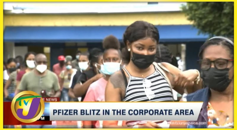 Pfizer Blitz in the Corporate Area | TVJ News - August 21 2021 1
