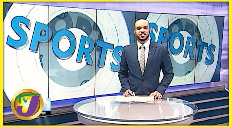 Jamaican Sports News Headlines - August 23 2021 1