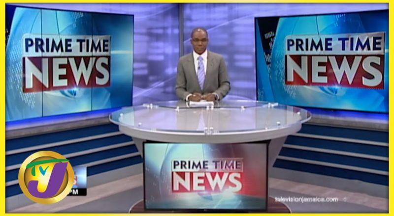 Jamaican News Headlines   TVJ News - August 24 2021 1
