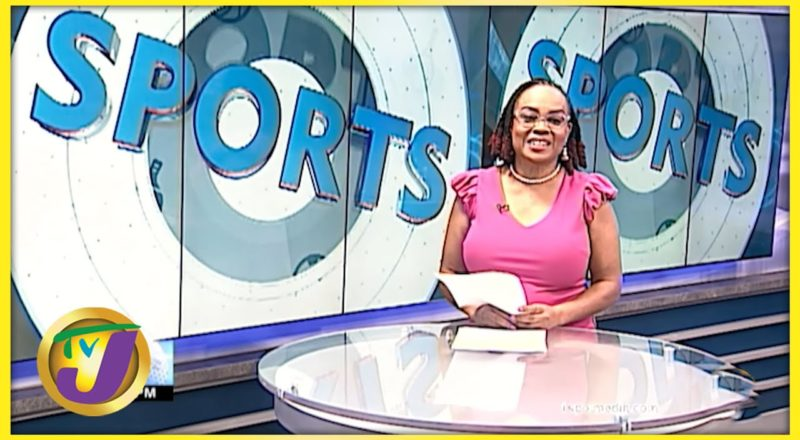 Jamaican Sports News Headlines - August 24 2021 1