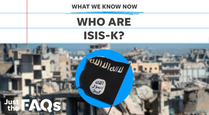 ISIS K: Why Taliban's new enemies are threat to Afghans, U.S. troops | Just the FAQs 1