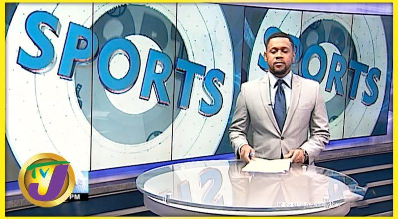 Jamaica Sports News Headlines - August 25 2021 1