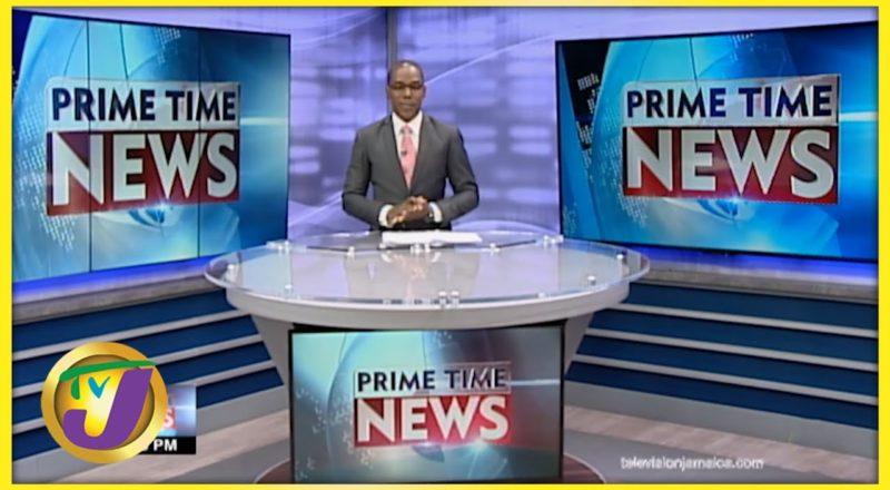 Jamaican News Headlines   TVJ News - August 27 2021 1