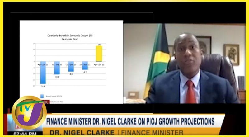 Finance Min. Dr Nigel Clarke on PIOJ Growth Projections | TVJ Business Day - August 27 2021 1