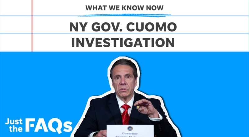 Gov. Cuomo faces possible impeachment, criminal charges: What we know | Just the FAQs 1