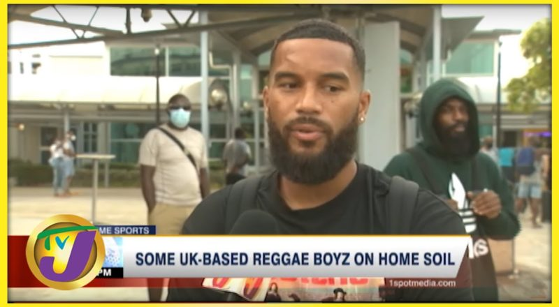 Some UK-Based Reggae Boyz Arrive Ahead of World Cup Qualifiers - August 30 2021 1
