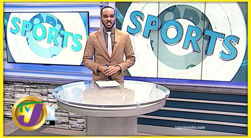 Jamaican Sports News Headlines - August 30 2021 1
