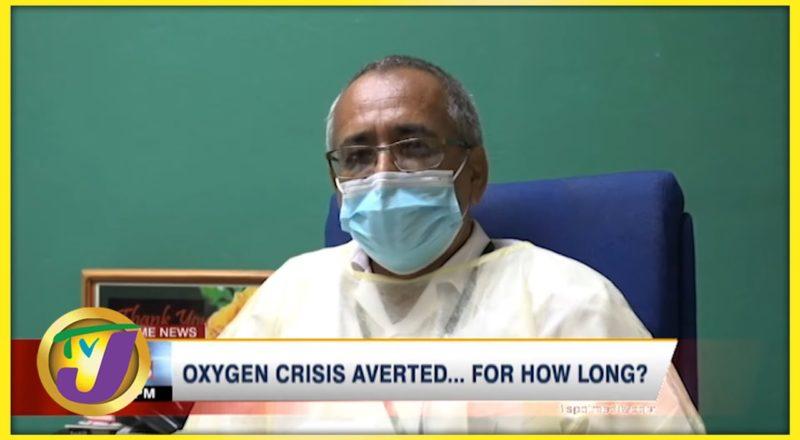 Oxygen Crisis Averted... for How Long?   TVJ News - August 30 2021 1