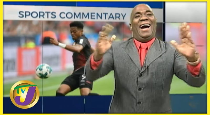 Jamaican Leon Bailey | TVJ Sports Commentary - August 4 2021 1