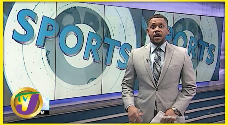 Jamaican Sports News Headlines - August 7 2021 1