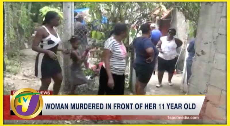 Woman Murdered in front of Her Daughter   TVJ News - August 7 2021 1