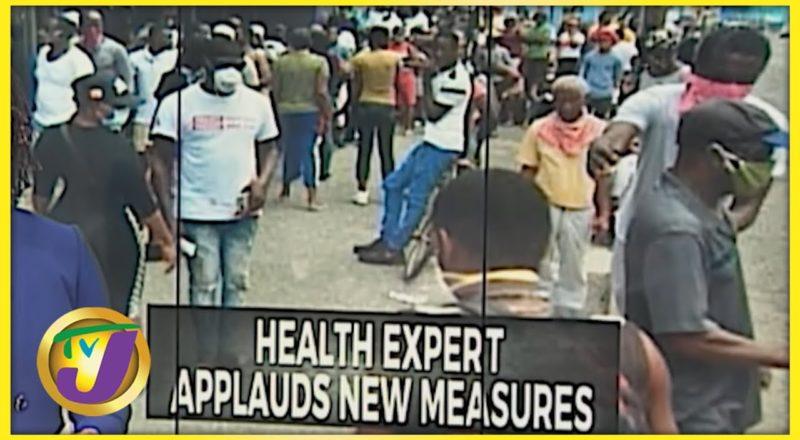 Jamaican Health Experts Applauds New Measures | TVJ News - August 10 2021 1