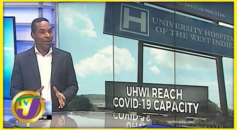UHWI Reach Covid-19 Capacity | TVJ News - August 13 2021 1