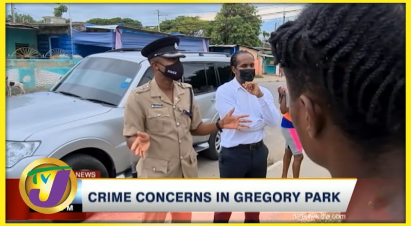 Crime Concerns in Gregory Park   TVJ News - August 15 2021 1