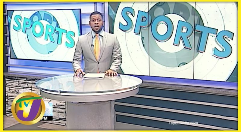 Jamaican Sports News Headlines - July 31 2021 1