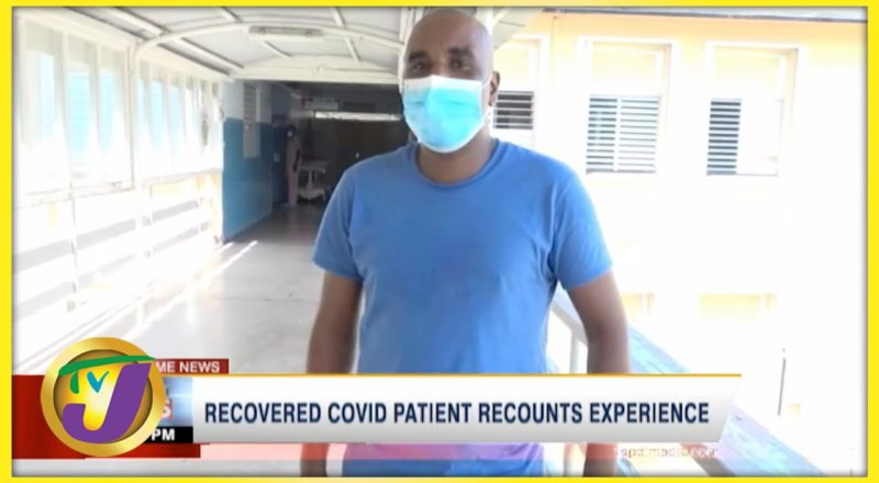Recovered Covid Patient Recounts Experience   TVJ News - August 16 2021 1