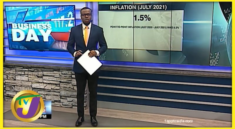 Inflation in Jamaica up by 1.5%   TVJ Business Day - August 16 2021 1
