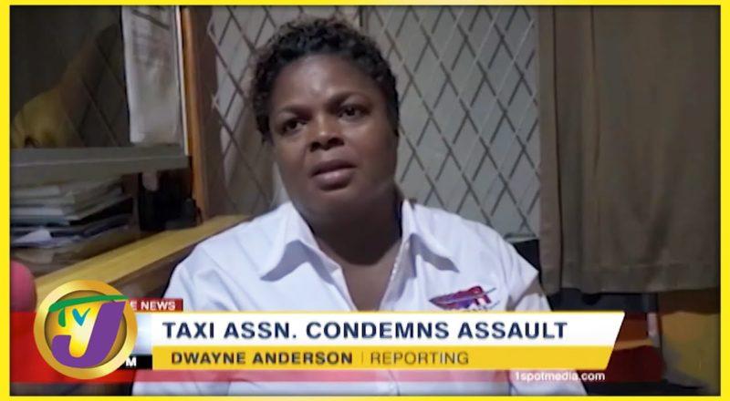 Taxi Association Condemns Assault   TVJ News - July 31 2021 1