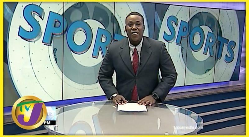 Jamaican Sports News Headlines - August 17 2021 1